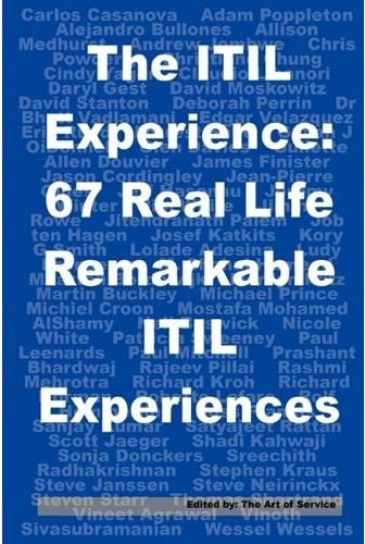 "Title page of the book ""The ITIL Experience: 67 Real Life Remarkable Itil Experiences"""